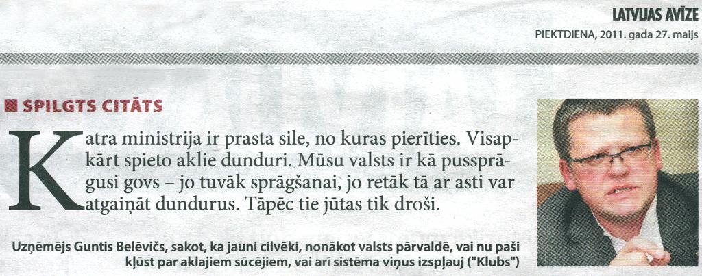 """Spilgts citāts, """"Latvijas avīze"""", 27.05.2011"""